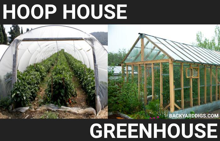 hoop house vs greenhouse